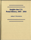 Insights into U.S. Postal History, 1855‑2016 Image